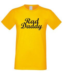 Rad Daddy T Shirt