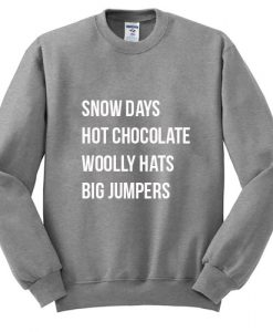 Snow Days Hot Chocolate Woolly Hats Big Jumpers Sweatshirt3