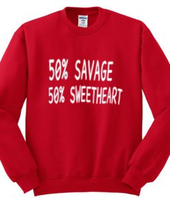 50 Savage 50 Sweetheart Sweatshirt