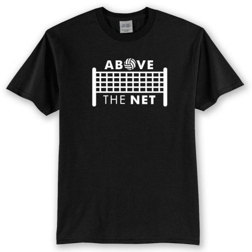 Above the Net Volleyball T-Shirt