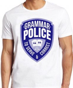 Grammer Police T Shirt English Teacher Book Reading Funny Cool Gift Tee